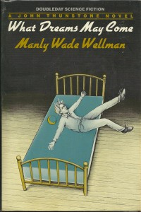 Wellman What Dreams