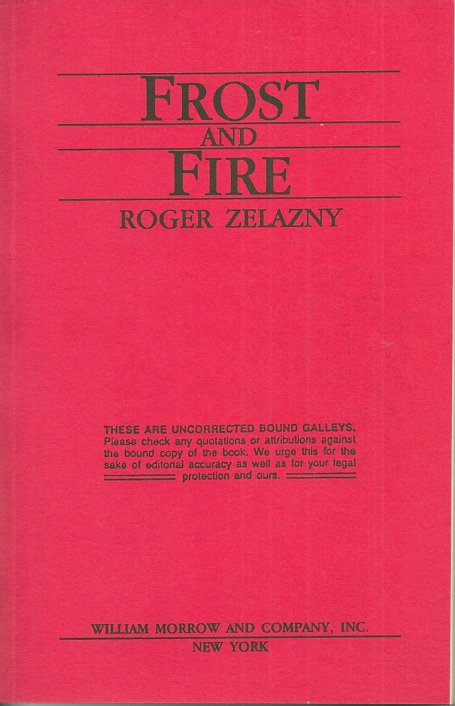Zelazny Frost and Fire Proof